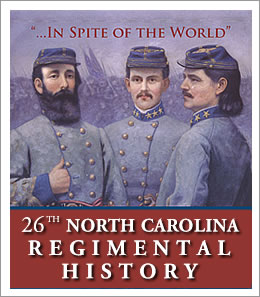 26th NC Regimental History